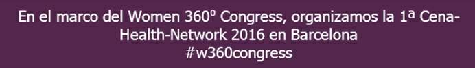 1a Cena-Health-Network del Women 360º Congress 2016